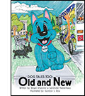 Book cover for Dog Tales Too: Old and New