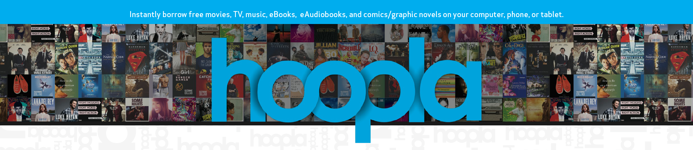 Hoopla Logo in front of a collage of DVD and music covers with text about what you can borrow through Hoopla app