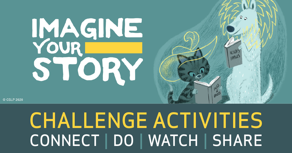"""Imagine Your Story"" Challenge Activities: Read, Watch, Do, Share"
