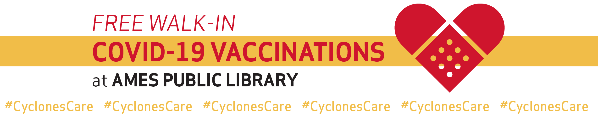 Free Walk-in COVID-19 Vaccinations at Ames Public Library. #CyclonesCare