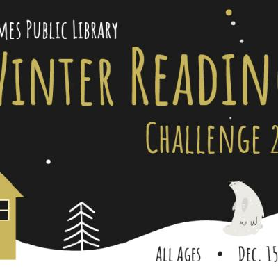 Ames Public Library Winter Reading Challenge 2021, December 15 - February 14
