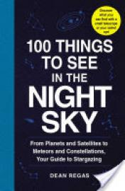 Cover image for 100 Things to See in the Night Sky