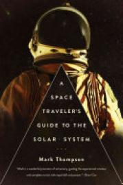 Cover image for A Space Traveler's Guide to the Solar System