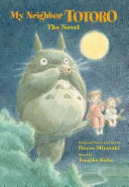 Cover image for My Neighbor Totoro: A Novel
