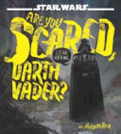 Cover image for Star Wars Are You Scared, Darth Vader?