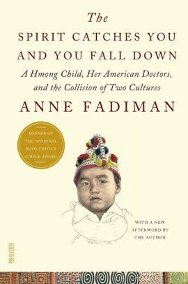 """The Spirit Catches You and You Fall Down"" by Anne Fadiman"