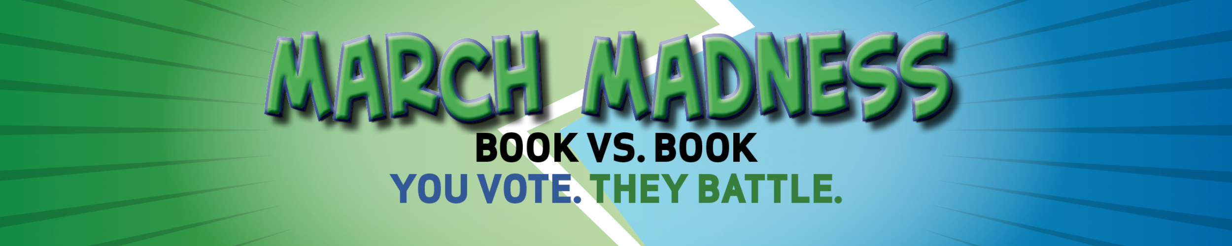 March Madness: Book vs. Book. You Vote. They Battle.
