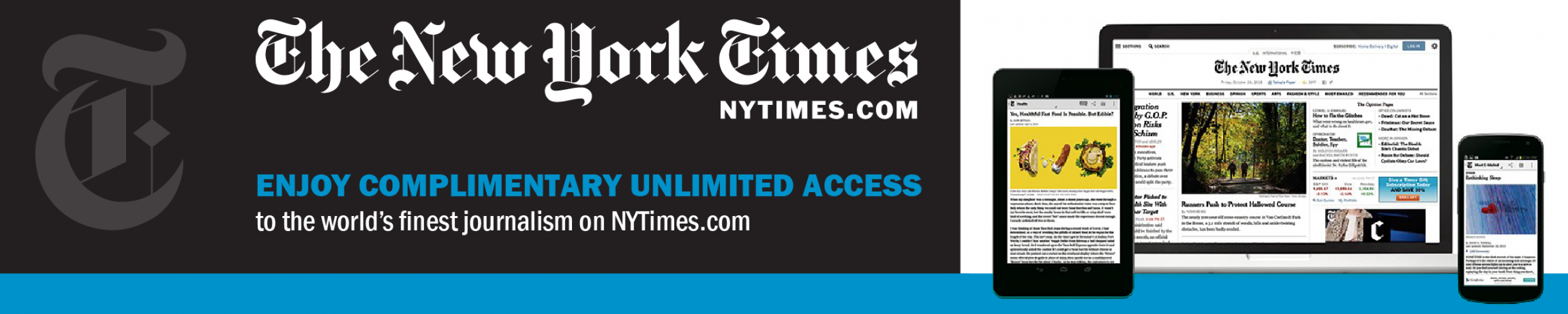 The New York Times (NYTimes.com): Enjoy complimentary unlimited access to the world's finest journalism on NYTimes.com the world's