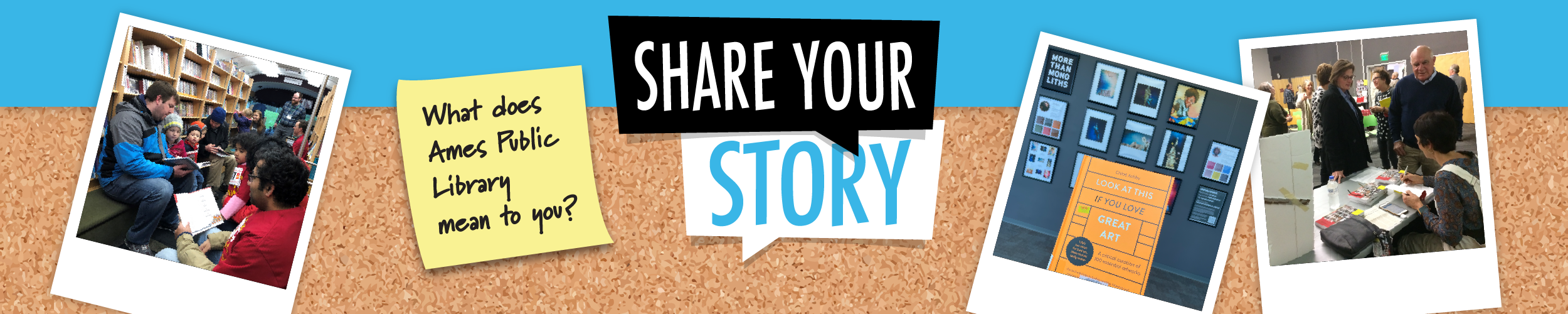 Share Your Story. What does Ames Public Library mean to you?