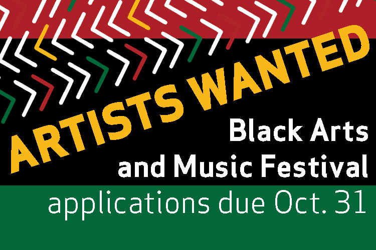 Artists Wanted: Black Arts and Music Festival Applications Due October 31